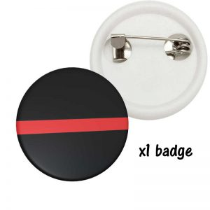 Badge soutien pompier Thine Red line