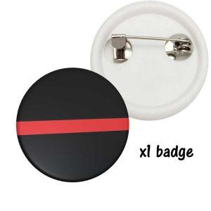 Badge soutien pompier Thine Red line